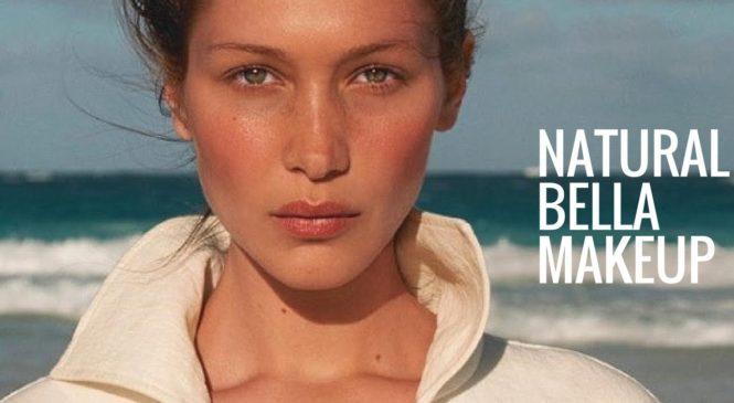 BELLA HADID NATURAL MAKEUP | Everyday Natural Makeup