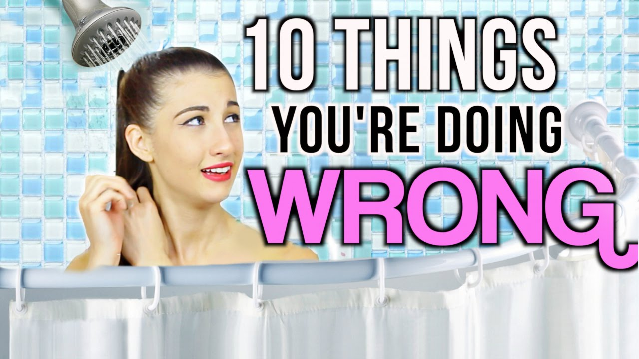 10 Things You're Doing WRONG Everyday!