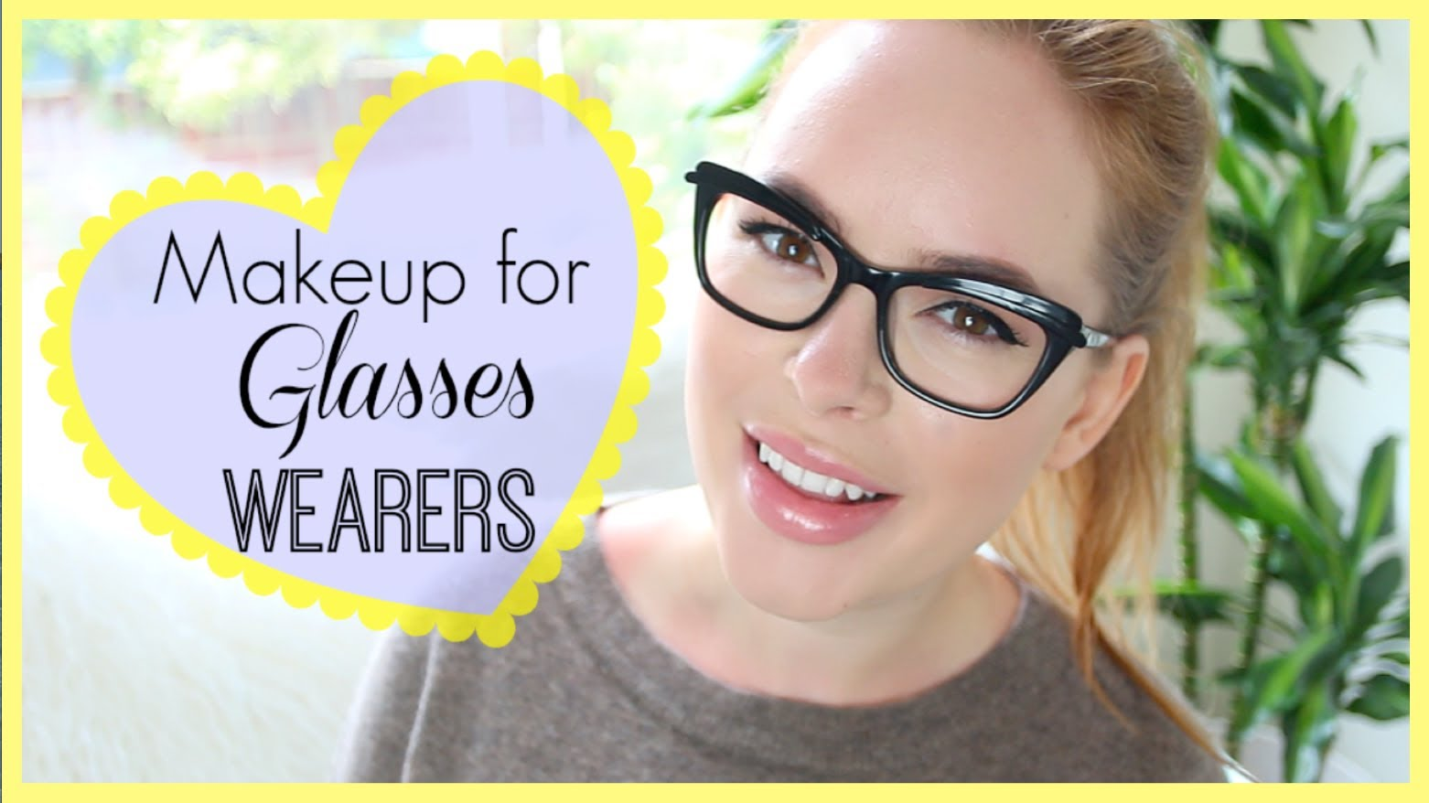 Everyday Makeup For Glasses Wearers! ad   Tanya Burr
