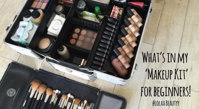 Starting to Freelance my 'Beginners' Makeup Kit #Lolaa Beautyy