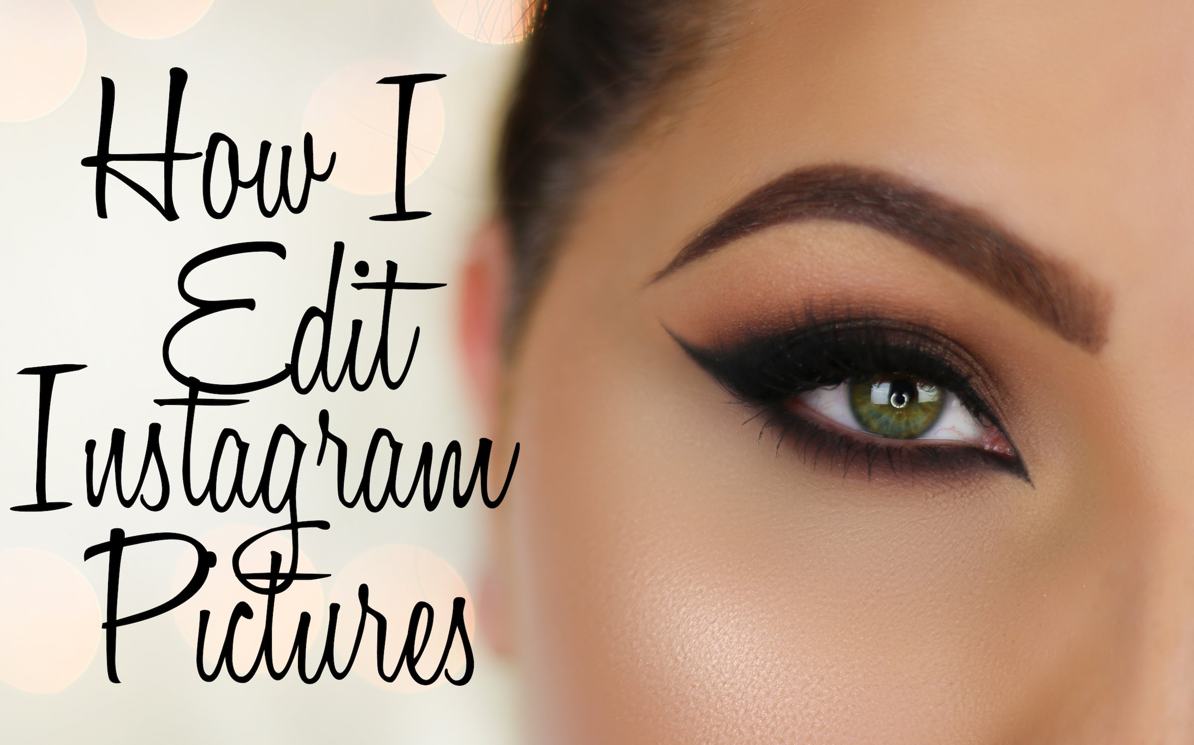 How I Take/Edit My Makeup Pictures For Instagram
