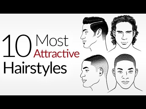 10 Most ATTRACTIVE Men's Hair Styles   Top Male Hairstyles 2017   Attraction & A Man's Hair Style